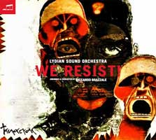 Lydian Sound Orchestra - We Resist - Lydian Sound Orchestra - 2016